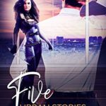 [PDF] [EPUB] Five Urban Stories … and Something Better Download