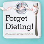 [PDF] [EPUB] Forget Dieting!: It's All about Data-Driven Fueling Download