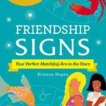 [PDF] [EPUB] Friendship Signs: Your Perfect Match(es) Are in the Stars Download