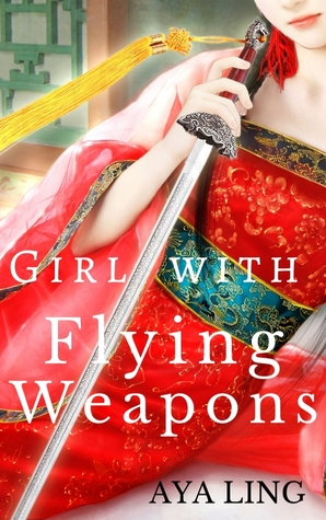 [PDF] [EPUB] Girl with Flying Weapons Download by Aya Ling