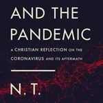 [PDF] [EPUB] God and the Pandemic: A Christian Reflection on the Coronavirus and Its Aftermath Download