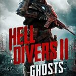 [PDF] [EPUB] Hell Divers II: Ghosts (The Hell Divers Series Book 2) Download