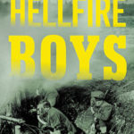 [PDF] [EPUB] Hellfire Boys: The Untold History of Soldiers, Scientists, and America's First Race for Weapons of Mass Destruction Download
