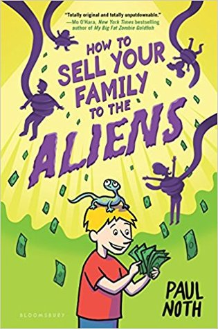 [PDF] [EPUB] How to Sell Your Family to the Aliens Download by Paul Noth