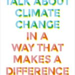[PDF] [EPUB] How to Talk About Climate Change in a Way That Makes a Difference Download