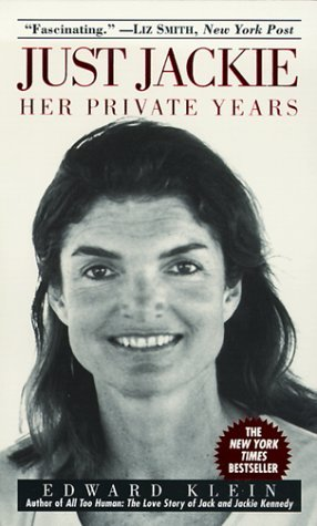 [PDF] [EPUB] Just Jackie: Her Private Years Download by Edward Klein