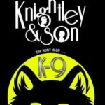 [PDF] [EPUB] K-9 (Knightley and Son #2) Download