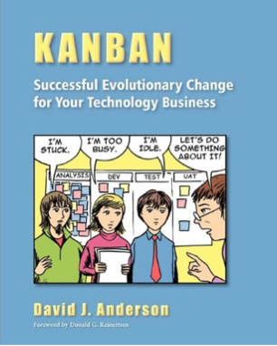 [PDF] [EPUB] Kanban: Successful Evolutionary Change for Your Technology Business Download by David J. Anderson