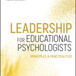 [PDF] [EPUB] Leadership for Educational Psychologists: Principles and Practicalities Download