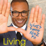 [PDF] [EPUB] Living in Color: What's Funny about Me: Stories from in Living Color, Pop Culture, and the Stand-Up Comedy Scene of the 80s and 90s Download