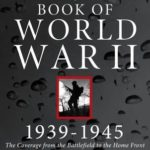 [PDF] [EPUB] New York Times Book of World War II 1939-1945: The Coverage from the Battlefield to the Home Front Download