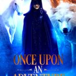 [PDF] [EPUB] Once Upon an Adventure (A Fairytale Adventure #4) Download