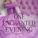 [PDF] [EPUB] One Enchanted Evening (Marriage by Fairytale Book 2) Download