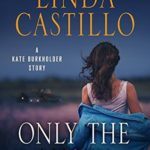 [PDF] [EPUB] Only the Lucky (Kate Burkholder, #8.5) Download