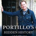 [PDF] [EPUB] Portillo's Hidden History of Britain Download