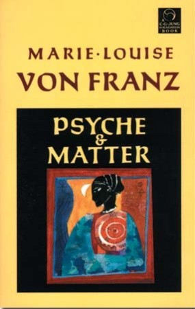 [PDF] [EPUB] Psyche and Matter (C.G. Jung Foundation Books) Download by Marie-Louise von Franz