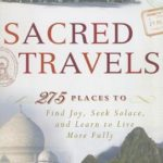 [PDF] [EPUB] Sacred Travels: 274 Places to Find Joy, Seek Solace, and Learn to Live More Fully Download