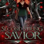 [PDF] [EPUB] Second String Savior: From the Tome of Bill Universe (False Icons #1) Download