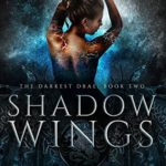 [PDF] [EPUB] Shadow Wings (The Darkest Drae, #2) Download