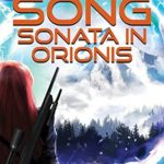[PDF] [EPUB] Sonata in Orionis (Earth Song Cycle Book 2) Download