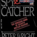 [PDF] [EPUB] Spy Catcher: The Candid Autobiography of a Senior Intelligence Officer Download