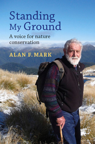 [PDF] [EPUB] Standing My Ground: A Voice for Nature Conservation Download by Alan Mark
