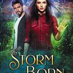 [PDF] [EPUB] Storm Born (The Witches of Wheeler Park Book 1) Download