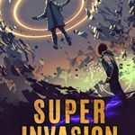 [PDF] [EPUB] Super Invasion: A Superhero Story (The Aberrant Series Book 4) Download
