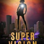 [PDF] [EPUB] Super Vision (Aberrant #2) Download