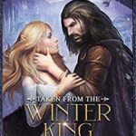 [PDF] [EPUB] Taken from the Winter King (Faeted Mates #2) Download