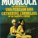 [PDF] [EPUB] The Adventures of Una Persson and Catherine Cornelius in the 20th Century Download