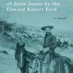 [PDF] [EPUB] The Assassination of Jesse James by the Coward Robert Ford Download
