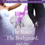 [PDF] [EPUB] The Baker, the Bodyguard, and the Wedding Bell Blues: A Holiday Novella (Sutton Capital #4.5) Download