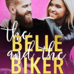 [PDF] [EPUB] The Belle and the Biker (Fake It Till You Make It #2) Download