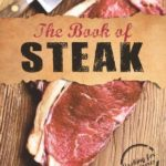 [PDF] [EPUB] The Book of Steak: Cooking for Carnivores Download