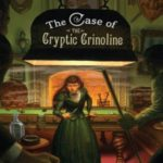 [PDF] [EPUB] The Case of the Cryptic Crinoline (Enola Holmes, #5) Download