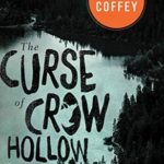 [PDF] [EPUB] The Curse of Crow Hollow Download