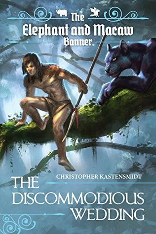 [PDF] [EPUB] The Discommodious Wedding (The Elephant and Macaw Banner - Novelette Series, #3) Download by Christopher Kastensmidt