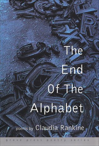 [PDF] [EPUB] The End of the Alphabet: Poems Download by Claudia Rankine