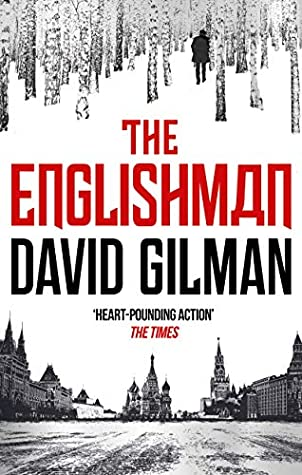 [PDF] [EPUB] The Englishman: a high-octane international thriller from the author of Night Flight to Paris (Raglan Book 1) Download by David Gilman