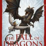 [PDF] [EPUB] The Fall of Dragons (The Traitor Son Cycle, #5) Download