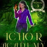 [PDF] [EPUB] The Fall of Lightning (Ichor Academy, #3) Download