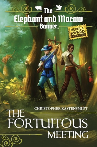 [PDF] [EPUB] The Fortuitous Meeting (The Elephant and Macaw Banner - Novelette Series, #1) Download by Christopher Kastensmidt