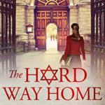 [PDF] [EPUB] The Hard Way Home (The Star and the Shamrock Book 3) Download