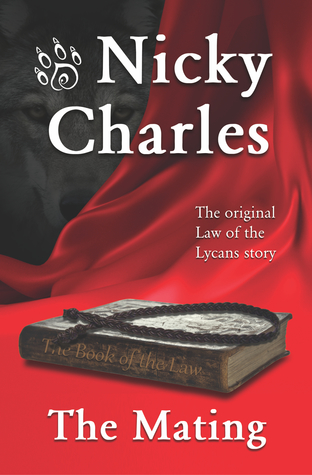 [PDF] [EPUB] The Mating (Law of the Lycans, #1) Download by Nicky Charles