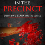 [PDF] [EPUB] The Murder in the Precinct: Book Two Clara Young Series Download