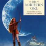 [PDF] [EPUB] The Northern Girl (Chronicles of Tornor, #3) Download