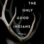 [PDF] [EPUB] The Only Good Indians Download