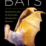 [PDF] [EPUB] The Secret Lives of Bats: My Adventures with the World's Most Misunderstood Mammals Download