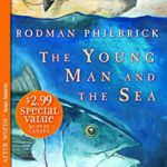 [PDF] [EPUB] The Young Man and the Sea Download